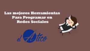 Herramientas para programar en redes sociales